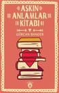 Aşkın Anlamlar Kitabı