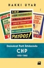 Demokrat Parti iktidarında CHP 1950-1960