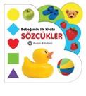 Bebeğimin İlk Kitabı-Sözcükler
