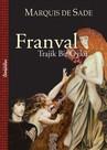 Franval-Trajik Bir Öykü