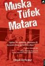 Muska Tüfek Matara