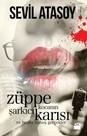 Züppe Kocanın Şarkıcı Karısı ve Başka Nahoş Gerçekler