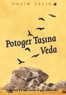 Potoger Taşına Veda
