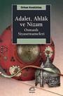 Adalet,Ahlak ve Nizam-Osmanlı Siyasetnameleri