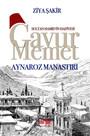 Gavur Memet-Aynaroz Manastırı