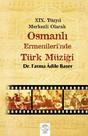 Osmanlı Ermenlerinde Türk Müziği