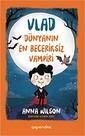 Vlad-Dünyanın En Beceriksiz Vampiri