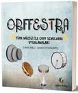 Orffestra-Türk Müziği İle Orff Schulwerk Uygulamaları