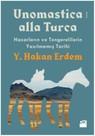 Unomastica Alla Turca-Hazarların ve Tengerelilerin Yazılmamış Tarihi