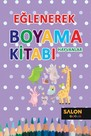 Eğlenerek Boyama Kitabı-Hayvanlar