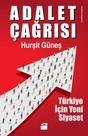 Adalet Çağrısı-Türkiye için Yeni Siyaset