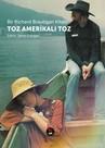Bir Richard Brautigan Kitabı-Toz Amerikalı Toz