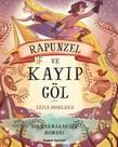 Bir Karmakarışık Romanı-Rapunzel ve Kayıp Göl