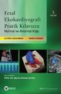 Fetal Ekokardiyografi Pratik Kılavuzu