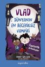 Fantastik Arkadaşlar-Vlad-Dünyanın En Beceriksiz Vampiri 2