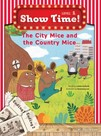 Show Time Level 1-The City Mice and the Country Mice-Workbook