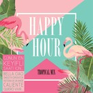 Happy Hour - Tropical Mix