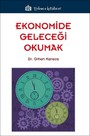 Ekonomide Geleceği Okumak