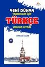 Yeni Dünya Yabancılar İçin Türkçe Okuma Kitabı