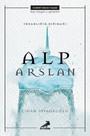 İnsanlığın Sığınağı: Alp Arslan