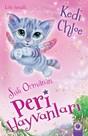 Sisli Orman'ın Peri Hayvanları-Kedi Chloe