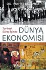 İmzalı-Tarihsel Süreç İçinde Dünya Ekonomi