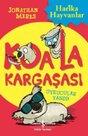 Koala Kargaşası-Uykucular Yandı!