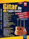Gitar ile Popüler Şarkılar