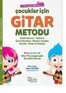 Çocuklar için Gitar Metodu-Renklerle Gitar Öğreniyorum