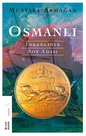 Osmanlı-İnsanlığın Son Adası