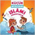İslamı Öğreniyorum-Küçük Müslüman