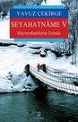 Seyahatname 5-Hiyerofanilerin İzinde