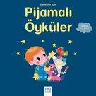 Bebekler için Pijamalı Öyküler 1+