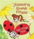 Yasemin'in Gizemli Bahçesi: Uğur Böceği Uçuç