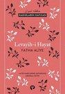 Levayih-i Hayat-Kadınların Hafızası