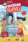 Başkan Nanu-Nanu'nun Maceraları 2