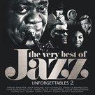 The Very Best Of Jazz Unforgettables 2
