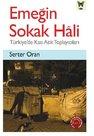 Emeğin Sokak Hali-Türkiye'de Katı Atık Toplayıcıları