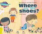Yellow Band- Where Are My Shoes? Reading Adventures
