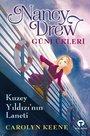 Kuzey Yıldızı'nın Laneti-Nancy Drew Günlükleri 1