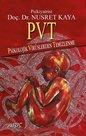 PVT-Psikolojik Virüslerden Temizlenme