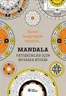 Mandala - Yetişkinler için Boyama Kitabı