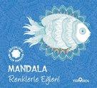 Mandala - Renklerle Eğlen! - Büyüklere Boyama Kitabı