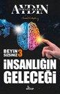 Beyin Sizsiniz 3 - İnsanlığın Geleceği