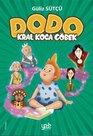 Dodo - Kral Koca Göbek