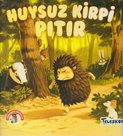 Ormandan Hikayeler - Huysuz Kirpi Pıtır