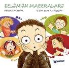 Selim'in Maceraları - Selim Sana Ne Diyeyim