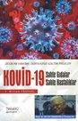 Kovid-19 - Sahte Gıdalar Sahte Hastalıklar