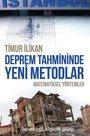 Deprem Tahmininde Yeni Metodlar - Matematiksel Yöntemler