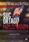 Suç Ortağı Hollywood - Kaan'ın Kitabı
